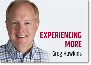 Experiencing More | Greg Hawkins